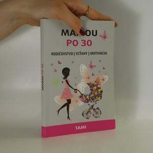 náhled knihy - Mamou po 30 (slovensky)