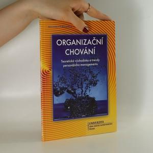 náhled knihy - Organizační chování : teoretická východiska a trendy personálního managementu