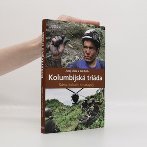 náhled knihy - Kolumbijská triáda : káva, kokain, smaragdy