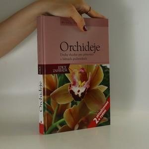 náhled knihy - Orchideje : druhy vhodné pro pěstování v domácích podmínkách
