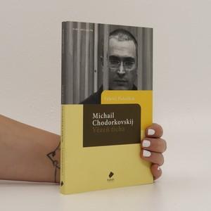 náhled knihy - Michail Chodorkovskij - Vězeň ticha
