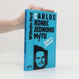 náhled knihy - Carlos, konec jednoho mýtu : honba za