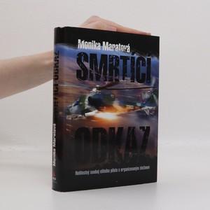 náhled knihy - Smrtící odkaz : nelítostný souboj elitního pilota s organizovaným zločinem