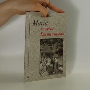 náhled knihy - Maria ve světle Ducha svatého