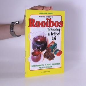 náhled knihy - Rooibos : lahodný a léčivý čaj