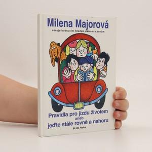 náhled knihy - Pravidla pro jízdu životem, aneb, Jeďte stále rovně a nahoru