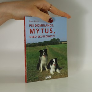 náhled knihy - Psí dominance: mýtus, nebo skutečnost?