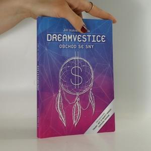 náhled knihy - Dreamvestice. Nejlepší obchod je se sny