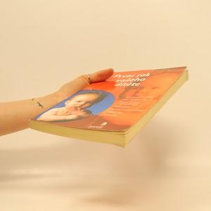 antikvární kniha První rok vašeho dítěte, 2005