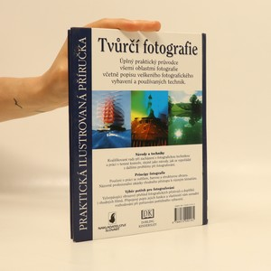 antikvární kniha Tvůrčí fotografie. Praktická ilustrovaná příručka, 2000