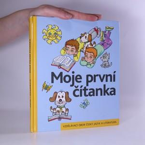 náhled knihy - Moje první čítanka. Učebnice pro vzdělávací obor Český jazyk a literatura
