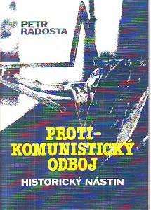 náhled knihy - Protikomunistický odboj. Historický nástin.