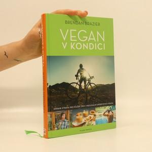 náhled knihy - Vegan v kondici. Průvodce rostlinnou výživou pro optimální výkony ve sportu i v životě