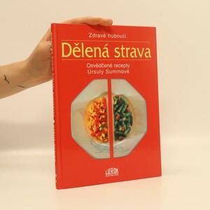 náhled knihy - Dělená strava. Osvědčené recepty Ursuly Summové