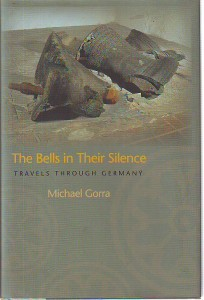 náhled knihy - The Bells in Their Silence. Travels Trough Germany.