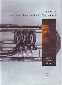 náhled knihy - Václav František Červený. Doba, život, dílo.