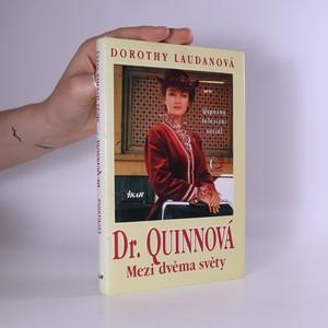 náhled knihy - Mezi dvěma světy. Dr. Quinnová 1