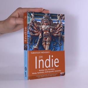 náhled knihy - Indie. Jih. Bombaj, Góa, Karnátaka, Kérala, Tamilnádu, Ándhrapradéš, Andamány