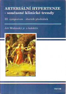 náhled knihy - Arteriální hypertenze - současné klinické trendy. III. sympozium - sborník přednášek.