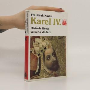 náhled knihy - Karel IV. : historie života velkého vladaře