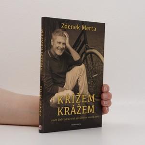 náhled knihy - Křížem krážem aneb Dobrodružství potulného muzikanta