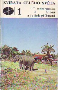 náhled knihy - Sloni a jejich příbuzní. Zvířata celého světa 1.
