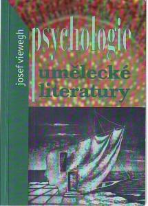náhled knihy - Psychologie umělecké literatury. K problematice a metodologii nové interdisciplíny.