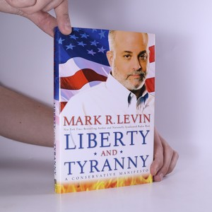 náhled knihy - Liberty and tyranny : a conservative manifesto