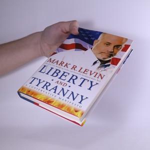 antikvární kniha Liberty and tyranny : a conservative manifesto, 2009