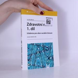 náhled knihy - Zdravotní nauka : učebnice pro obor sociální činnost. 1. díl, Stavba lidského těla