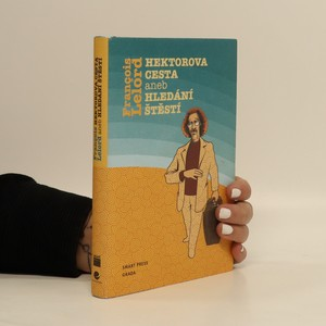 náhled knihy - Hektorova cesta, aneb, Hledání štěstí
