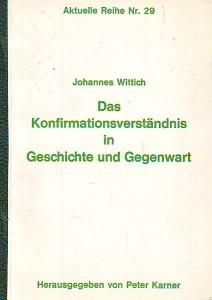 náhled knihy - Das Konfirmationsverständnis in Geschichte und Gegenwart