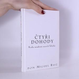 náhled knihy - Čtyři dohody : kniha moudrosti starých Toltéků : praktický průvodce osobní svobodou