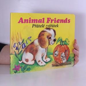 náhled knihy - Přátelé zvířátek. (politá)
