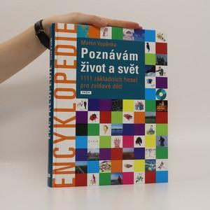 náhled knihy - Poznávám život a svět : 1111 základních hesel pro zvídavé děti