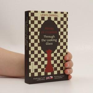 náhled knihy - Through the looking glass = Alenka za zrcadlem