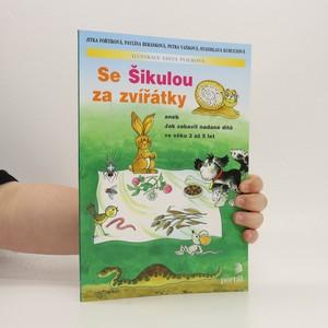 náhled knihy - Se Šikulou za zvířátky