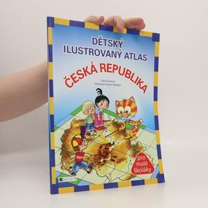 náhled knihy - Dětský ilustrovaný atlas Česká republika