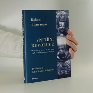 náhled knihy - Vnitřní revoluce. O životě, o svobodě a o tom, jak získat opravdové štěstí
