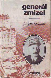 Generál zmizel. Historie podivuhodného útěku ze 17. dubna 1942.