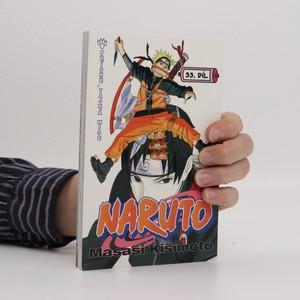 náhled knihy - Naruto. 33. díl, Přísně tajná mise...!!