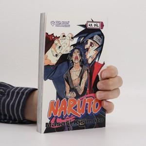 náhled knihy - Naruto. 43. díl, Ten, který zná pravdu