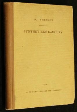 náhled knihy - Synthetické kaučuky : určeno studentům vys. škol, inženýrům a věd. pracovníkům v prům