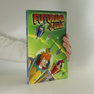 náhled knihy - Futurama-O-Rama (česky)