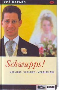 náhled knihy - Schwupps! Verliebt, verlobt - vergiss es!