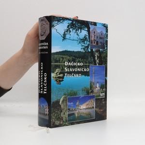 náhled knihy - Dačicko, Slavonicko, Telčsko
