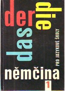 Němčina pro jazykové školy 1.