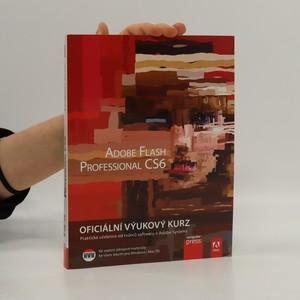 náhled knihy - Adobe Flash Professional CS6 : oficiální výukový kurz