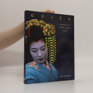 náhled knihy - Gejša : jedinečný svět tradice, elegance a umění
