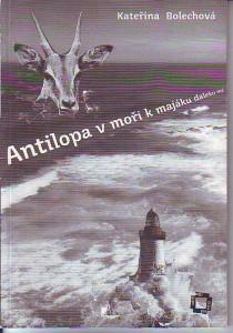 Antilopa v moři k majáku daleko má